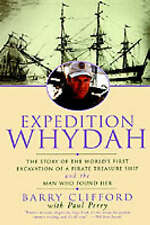 Expedition Whydah: The Story of the World's First Excavation of a Pirate Treasur