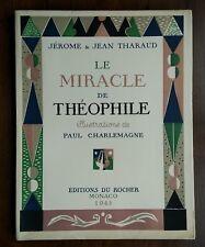 Le Miracle de Théophile. Illustrations de Paul CHARLEMAGNE, J. & J. THARAUD 1945