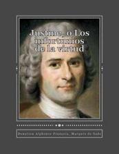 Justine, o Los Infortunios de la Virtud by Donatien Alphonse François Marqués...