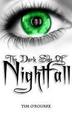 NEW The Dark Side of Nightfall (Book Three) (Tales From Nighfall) (Volume 3)