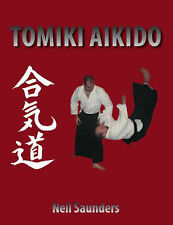 NEW Tomiki Aikido by Neil Saunders