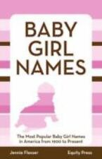 Baby Girl Names: The Most Popular Baby Girl Names in America from 1900 to