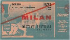 68362 - BIGLIETTO PARTITA CALCIO  Scudetto 1971-72 : TORINO  / Milan