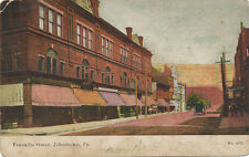 Johnstown PA * Franklin St.   1908 *  Friedens PA Message  Cambria Co.