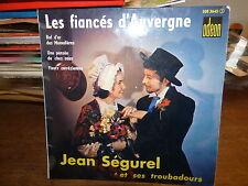 Jean ségurel : les fiancés d'Auvergne  - odéon  SOE 3645