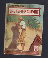 UNE FEMME SURVINT ANNE CLAIRE  LE PETIT ROMAN FERENCZI