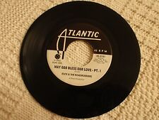 ELVIS & THE ROADRUNNERS MAY GOD BLESS OUR LOVE PARTS 1 & 2 ATLANTIC 2331 PROMO