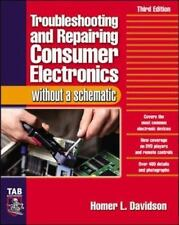 TROUBLESHOOTING & REPAIRING CONSUMER ELECTRONICS WITHOUT A By Homer Davidson NEW