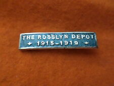 WWI rare badge ~ The Rosslyn Depot + 1915-1919 +