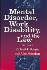 Mental Disorder, Work Disability, and the Law (The John D. and Catherine T.