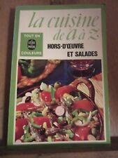 La cuisine de A à Z: Hors-d'oeuvre et salades/ Le Livre de Poche, 1977
