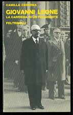 CEDERNA CAMILLA GIOVANNI LEONE FELTRINELLI 1978 ATTUALITA' POLITICA