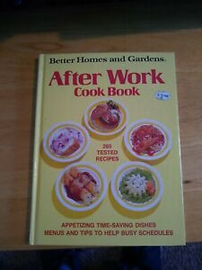 After Work Cook Book  Hardcover Better Homes and Garden