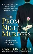 The Prom Night Murders: A Devoted American Family, their Troubled Son, and a Gha