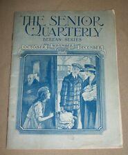 The Senior Quarterly, Berean Series, (Oct., Nov., Dec., 1919)