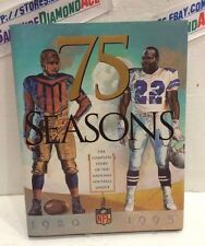 75 Seasons The Complete Story Of The National Football League HardCover Book