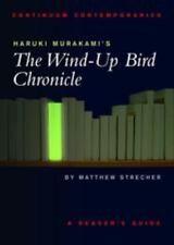 Haruki Murakami's The Wind-Up Bird Chronicle: A Reader's Guide (continuum Con...