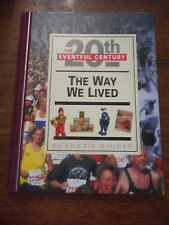 Reader's Digest The Eventful 20th Century The Way We Lived Hardback Book