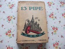 ELIA EHRENBURG 13 PIPE PRIMA EDIZIONE 1930