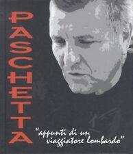 """Mario Paschetta: Appunti di un viaggiatore lombardo: """"L'Adda e il suo territorio"""