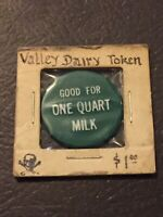 Vintage Token Valley Dairy Good For 1 Quart Milk Green Coin Token T7