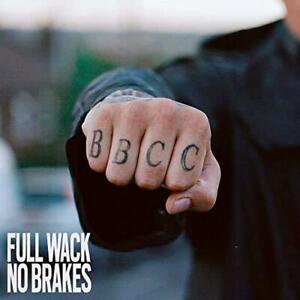 Bad Boy Chiller Crew (BBCC) - Full Wack No Brakes (NEW CD)