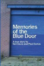 Memories of the Blue Door: A True Story (Paperback or Softback)