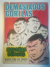 HAZAÑAS BELICAS SERIE ESPECIAL Nº EXTRA DEMASIADOS GORILAS Nº 202 1966