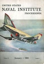 USNI PROCEEDINGS JAN 61 F4H PHANTOM / SWEDISH MILITARY / SOVIET NAVAL AVIATION
