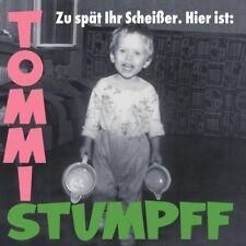 Tommi Stumpff - Zu spät ihr Scheißer. Hier ist, CLEAR GREEN VINYL LP MINT + NEW