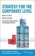 Strategy for the Corporate Level - Where to Invest, What to Cut Back and How to