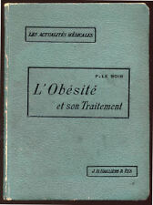 P. LE NOIR, L'OBÉSITÉ ET SON TRAITEMENT (1907)