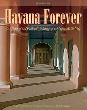 Havana Forever: A Pictorial and Cultural History of an Unforgettable City, , Pre
