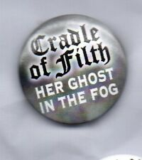 CRADLE OF FILTH Her Ghost In The Fog BUTTON BADGE EXTREME METAL BAND  25mm PIN