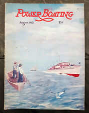 August 1931 Power Boating Magazine w/E. Lockwood Haggas Cover