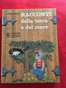 """Fanciulli Giuseppe """"Racconti della terra e del mare"""" – Giunti, 1973"""