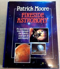 Fireside Astronomy by Patrick Moore HC 1992 First Edition Signed By Author Copy