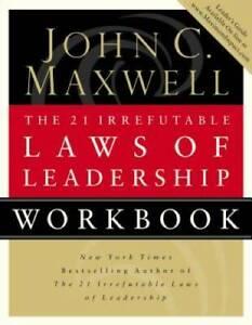 The 21 Irrefutable Laws Of Leadership, Workbook - Paperback - VERY GOOD