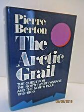 The Arctic Grail by Pierre Berton