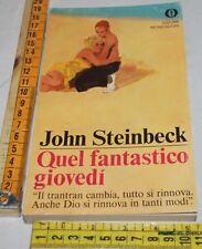 STEINBECK John - QUEL FANTASTICO GIOVEDI GIOVEDì - Oscar Mondadori - libri usati