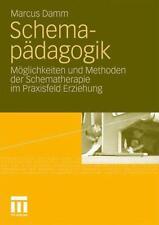 Schemapädagogik - Marcus Damm - 9783531171470 PORTOFREI
