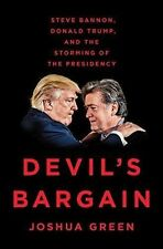 Devil's Bargain: Steve Bannon, Donald Trump, and the Storming (Hardcover)
