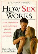 How Sex Works by Elizabeth Fenwick, Richard Walker (Paperback, 1994)