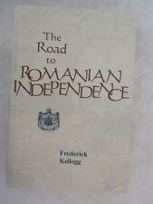 The Road to Romanian Independence