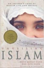 Unveiling Islam: An Insider's Look at Muslim Life and Beliefs-ExLibrary