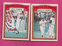 RARE 1972 OPC BUCS AND ORIOLES CHAMPS  CARD (INV# J0212)