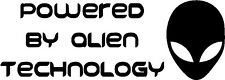 Powered By Alien Technology Vinyl Decal Sticker for Car/Window/Wall