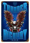 Thunder Highway Motorbicycle   Metal Sign