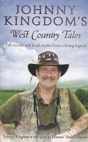 Johnny Kingdom's West Country Tales by Johnny Kingdom (Paperback) Book