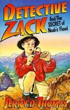 Detective Zack 01 - Detective Zack and the Secret of Noah's Flood Jerry D. Thom